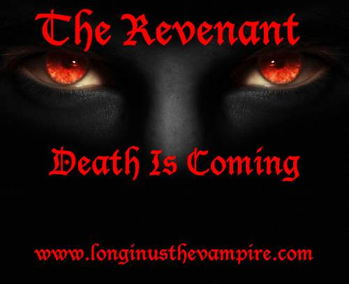 Longinus the Vampire - Revenant
